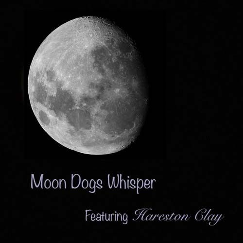 Cover for the single Moon Dogs Whisper by Gabriel Bey featuring Hareston Clay - Cover shows a full moon